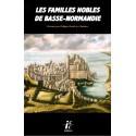 LES FAMILLES NOBLES DE BASSE-NORMANDIE